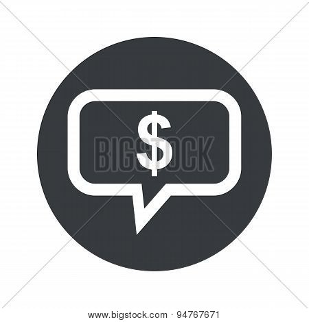 Monochrome round dollar message icon