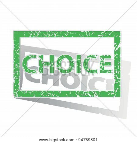 Green outlined CHOICE stamp