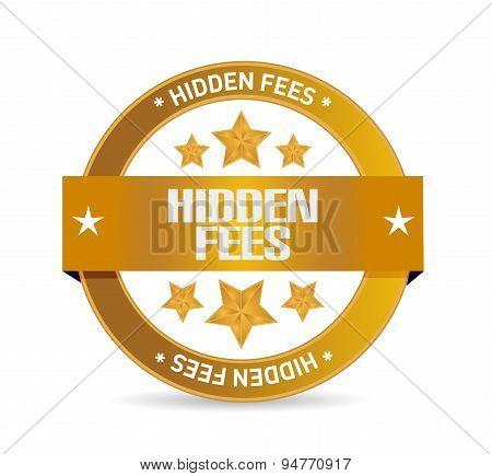 Hidden Fees Seal Sign Concept