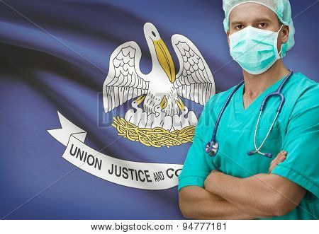 Surgeon With Us States Flags On Background Series - Louisiana