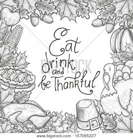 Template with Thanksgiving icons. Sketch style Thanksgiving day greeting card. Vintage Thanksgiving food leaves and turkey. Thanksgiving Day drawing background for decoration. Vector.