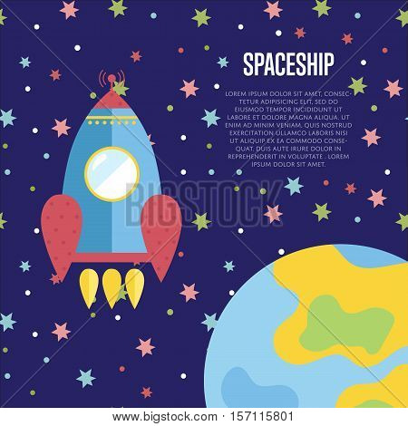 Spaceship cartoon banner. Rocket flying in starry outer space near planet Earth vector illustration on blue background. For planetarium, astronomical club, childrens cafe