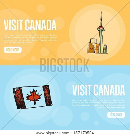 Visit Canada horizontal banners. Toronto CN tower and canadian flag hand drawn vector illustrations. Web templates with country related doodle symbols.