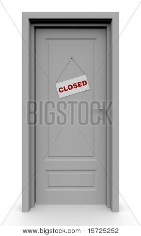 """The closed door with the tablet """"CLOSED"""""""