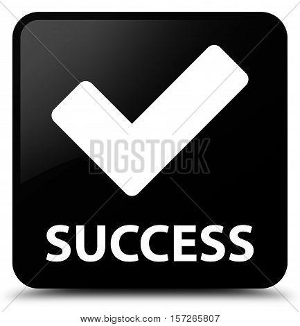 Success (validate icon) on black square button