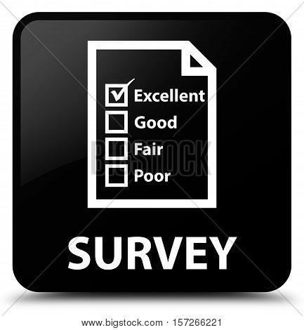 Survey (questionnaire icon) on black square button