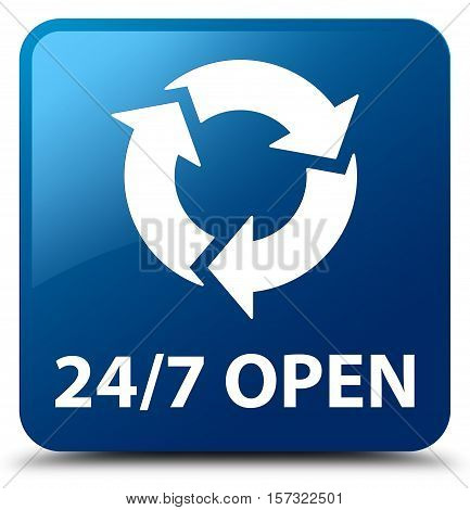 24/7 open (recycle icon) blue square button