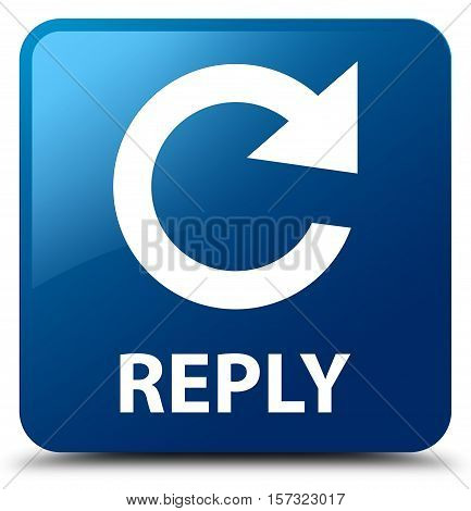 Reply (rotate Arrow Icon) Blue Square Button