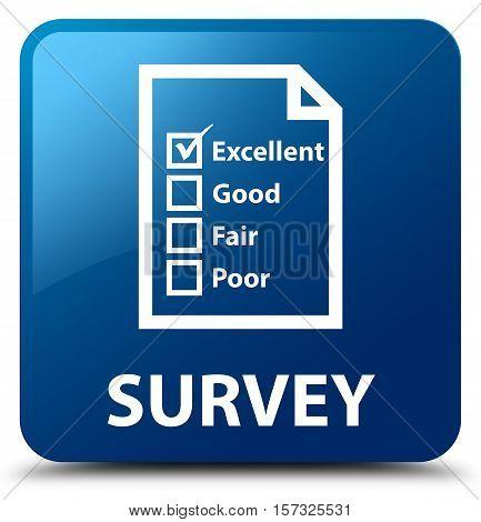 Survey (questionnaire icon) on blue square button