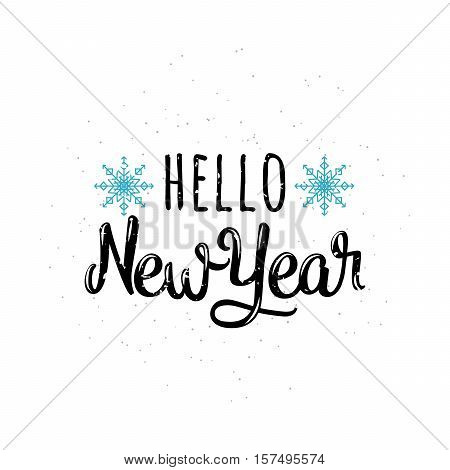 Vector illustration of Hello new year greeting lettering inscription. Old winter holidays inspirational quote emblem with new year in retro style. Invitation template for new year banner, poster