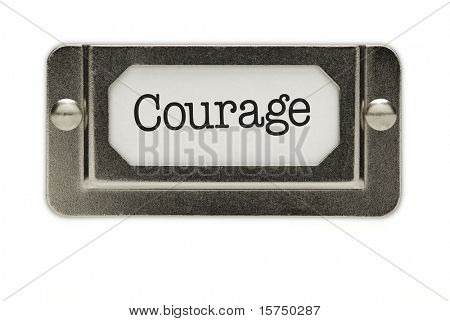 Courage File Drawer Label Isolated on a White Background.