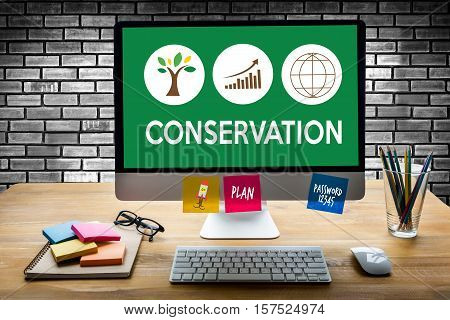 CONSERVATION  Life Preservation Protection Growth Project About Business Growth, water conservation , Green Business Team Environmental Conservation