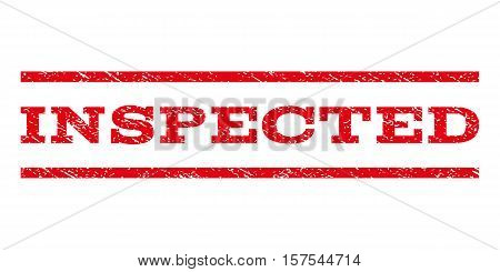 Inspected watermark stamp. Text tag between parallel lines with grunge design style. Rubber seal stamp with unclean texture. Vector red color ink imprint on a white background.
