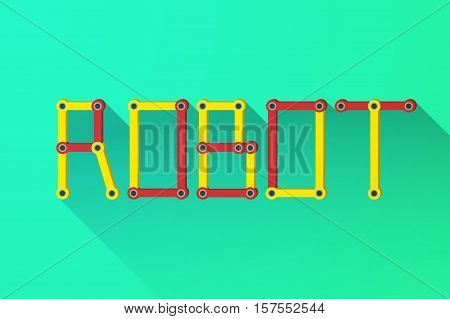 Background of Word ROBOT of the mechanical parts. Flat Design. Vector Illustration isolated