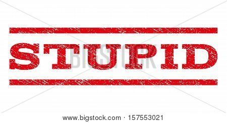 Stupid watermark stamp. Text tag between parallel lines with grunge design style. Rubber seal stamp with dust texture. Vector red color ink imprint on a white background.
