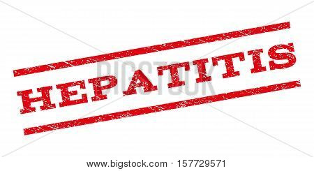 Hepatitis watermark stamp. Text tag between parallel lines with grunge design style. Rubber seal stamp with unclean texture. Vector red color ink imprint on a white background.