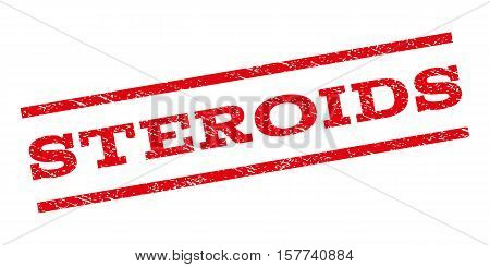 Steroids watermark stamp. Text tag between parallel lines with grunge design style. Rubber seal stamp with dust texture. Vector red color ink imprint on a white background.