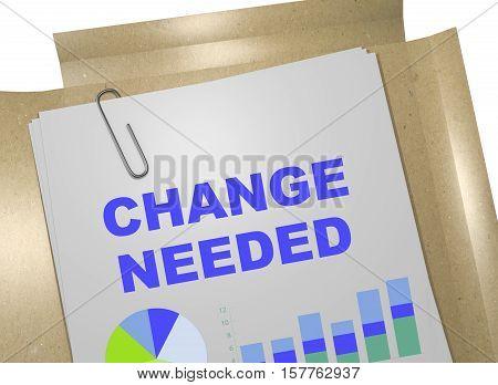 Change Needed Concept