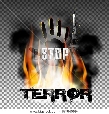 Inscription stop terror against a background of fire smoke with the hand and the Eiffel Tower. Isolated objects can be used with any text or image. The Eiffel Tower is made independently brush tool.