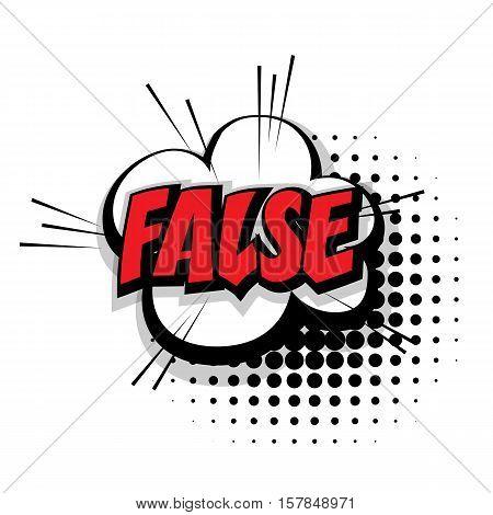 Lettering false. Comic text sound effects pop art style vector. Sound bubble speech phrase comic text cartoon expression sounds illustration. Comic text background template