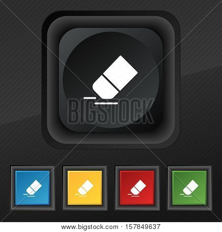Eraser, Rubber Icon Symbol. Set Of Five Colorful, Stylish Buttons On Black Texture For Your Design.