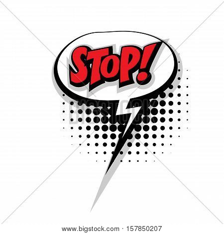 Lettering stop. Comic text sound effects pop art style vector. Sound bubble speech phrase comic text cartoon expression sounds illustration. Comic text background template