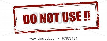 Rubber stamp with text do not use inside vector illustration