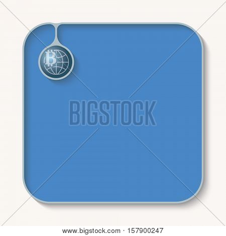 Text box for fill your text with globe and bit coin symbol