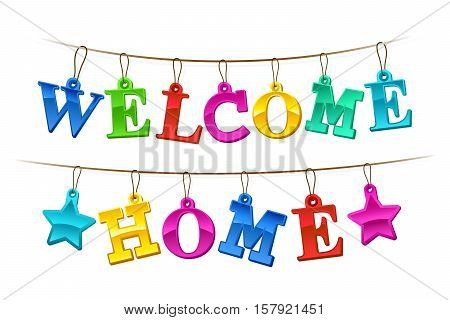 Colorful Welcome Home banner with letters design as hanging tags on a string with two stars for a festive homecoming celebration vector illustration on white
