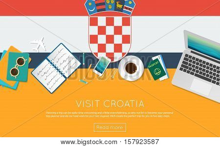 Visit Croatia Concept For Your Web Banner Or Print Materials. Top View Of A Laptop, Sunglasses And C