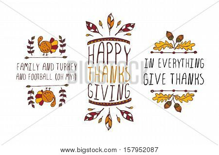 Set of Thanksgiving elements. Hand-sketched typographic elements on white background. Family and turkey. Happy Thanksgiving. In everything give thanks.