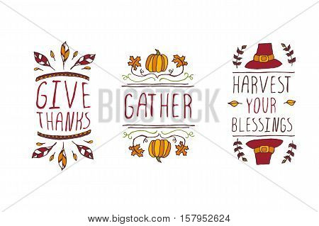Set of Thanksgiving elements. Hand-sketched typographic elements on white background. Give thanks. Gather. Harvest your blessings.