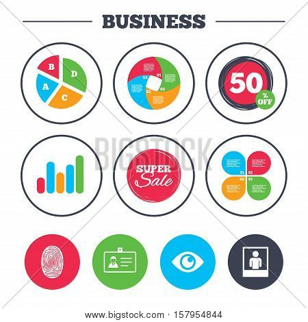 Business pie chart. Growth graph. Identity ID card badge icons. Eye and fingerprint symbols. Authentication signs. Photo frame with human person. Super sale and discount buttons. Vector