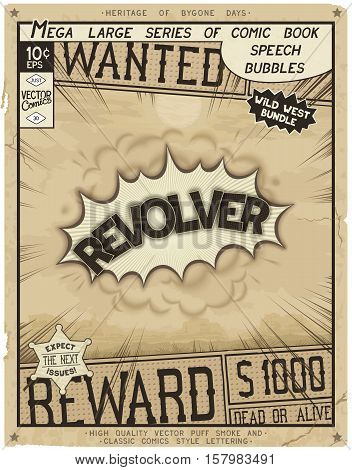 Revolver. Retro poster in style of times the Wild West. Comic speech bubble with speed lines and 3D explosion.