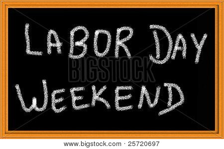 Labor Day Weekend written on chalkboard