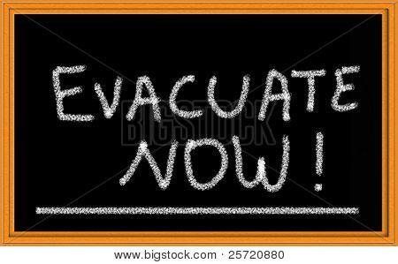 Evacuar ahora en pizarra