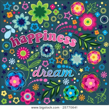 Happiness and Dream fun floral graphic