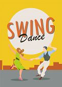 Swing Dance. Poster For Dance Festival. Flyer Or Element Of Advertizing For Social Dances. Dance Par poster