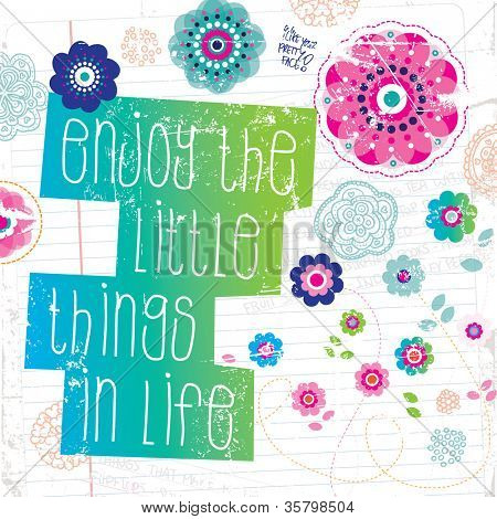 Enjoy the little things in life inspiration quote typography vector art