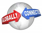 stock photo of international trade  - The words Globally Connected on arrows around the world planet Earth to illustrate international relationships and interconnected countries and cultures for business trade or diversity - JPG