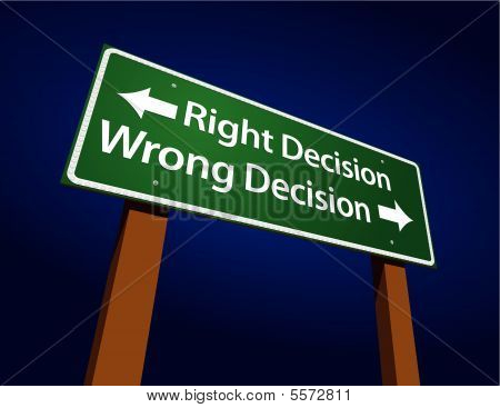 Right Decision, Wrong Decision Green Road Sign Illustration