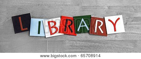 Library Sign for Education, Libraries and Books