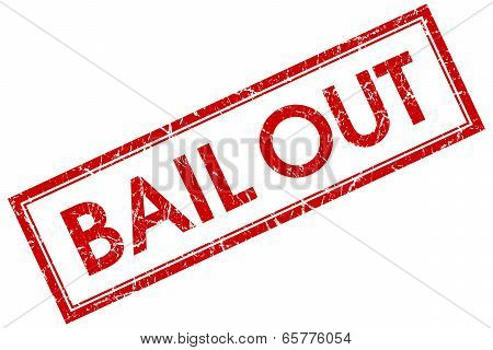 Bail Out Red Square Grungy Stamp Isolated On White Background