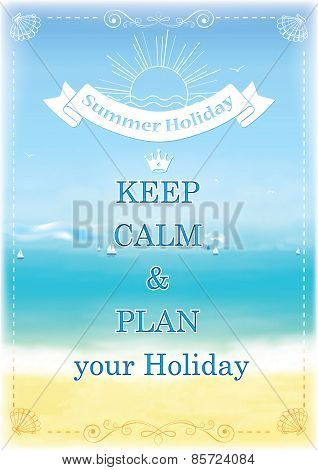 Keep calm and plan your Holiday! - template for print