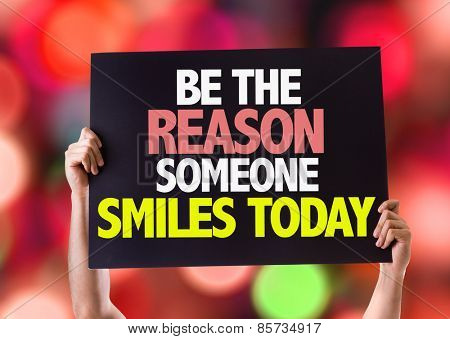 Be The Reason Someone Smiles Today card with bokeh background