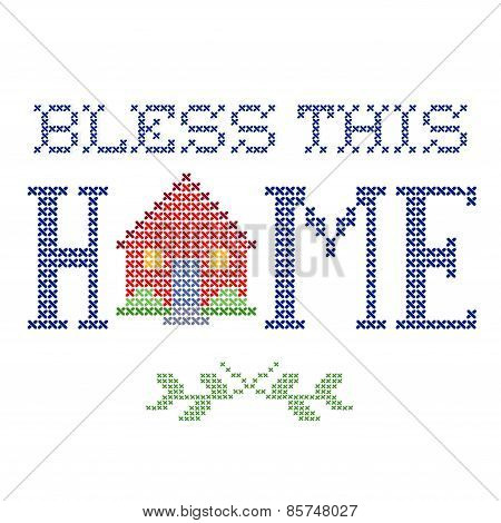 Bless This Home Embroidery