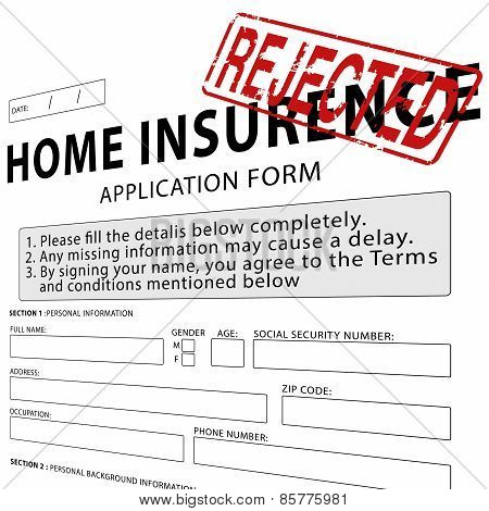 Home insurance application form with red rejected rubber stamp