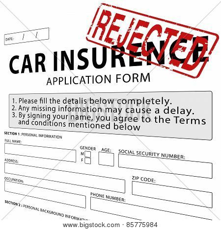 Car insurance application form with red rejected rubber stamp