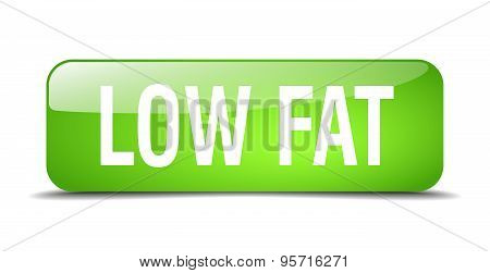 Low Fat Green Square 3D Realistic Isolated Web Button