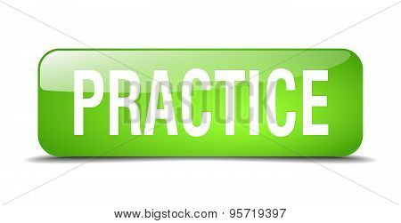 Practice Green Square 3D Realistic Isolated Web Button